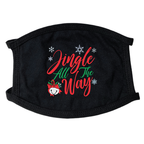 Jingle All The Way Face Mask