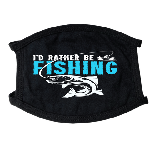 Id Rather Be Fishing Face Mask