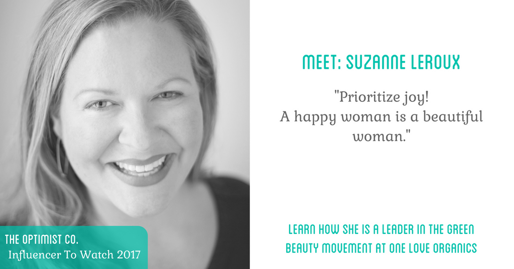 Meet Suzanne LeRoux Influencer To Watch 2017
