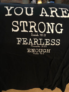 T-Shirt: You Are Strong, Fearless, Enough