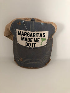 Hat: Margaritas Made Me Do It