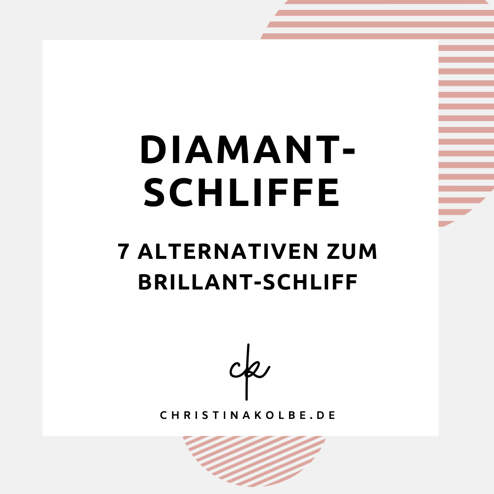 DIAMANTSCHLIFFE 7 ALTERNATIVEN ZUM BRILLANT