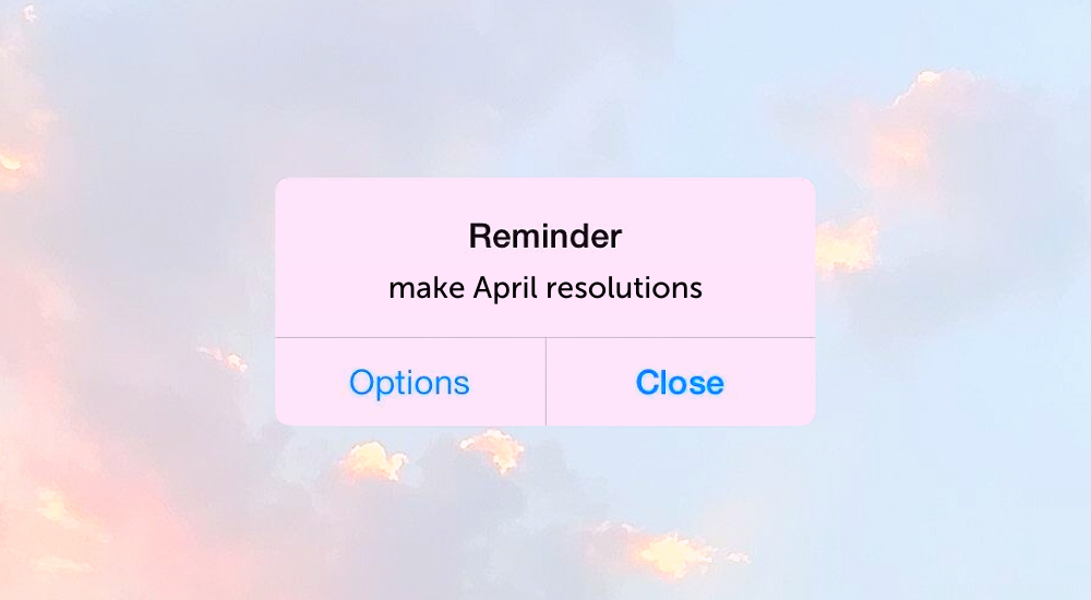 Are you ready to start your April resolutions?