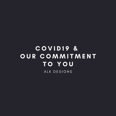 COVID19 & Our Commitment to you