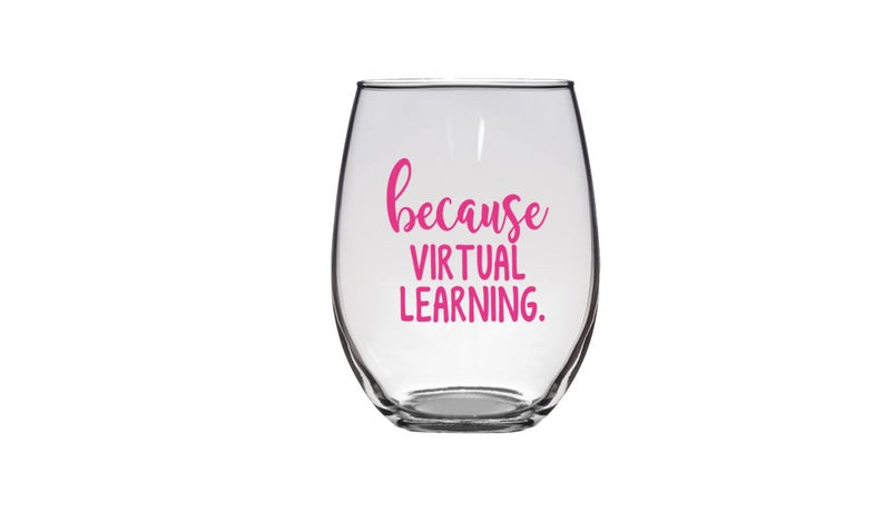 STEMLESS WINE GLASS - VIRTUAL LEARNING