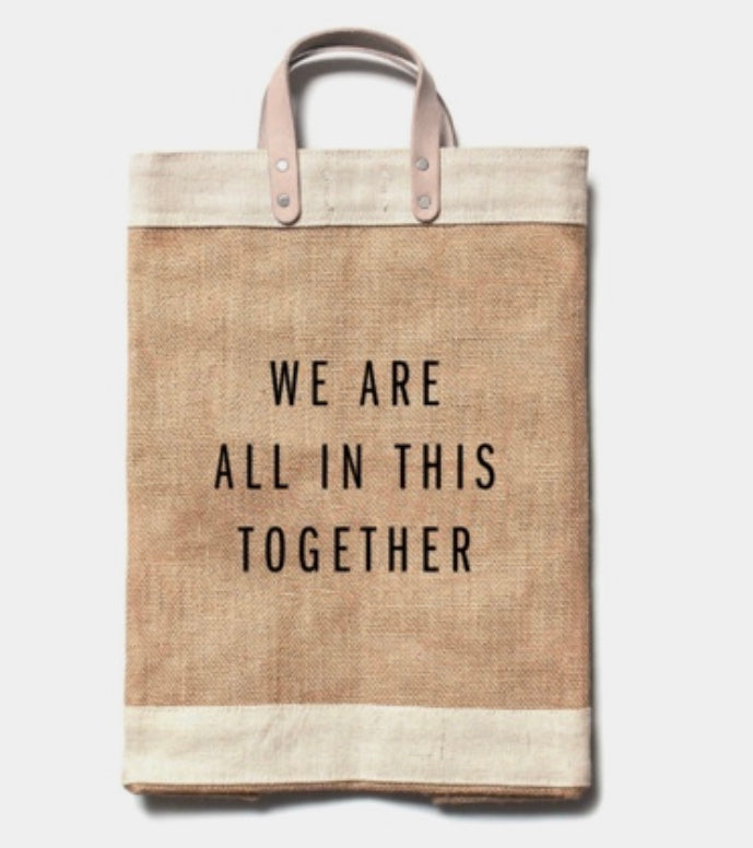 MARKET TOTE - ALL IN THIS TOGETHER