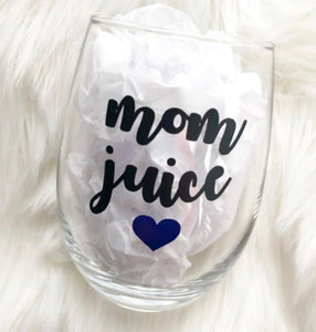STEMLESS WINE GLASS - MOM JUICE