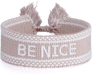 POSITIVE MESSAGE BRACELET - BE NICE