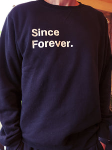 Since Forever Crewneck