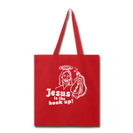 Jesus is the hook up Tote Bag - red