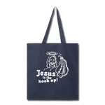 Jesus is the hook up Tote Bag - navy