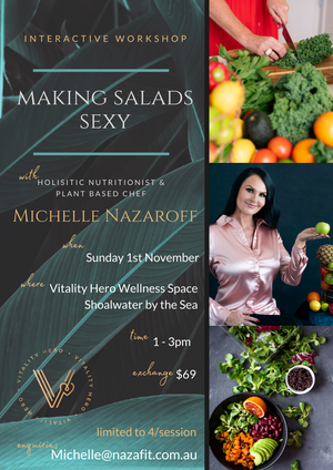 Making Salads Sexy Interactive Workshop