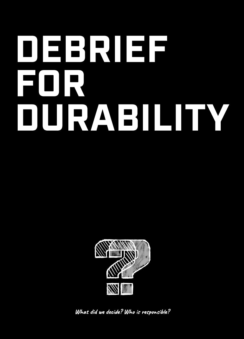 Meeting Mantra Poster: Debrief For Durability