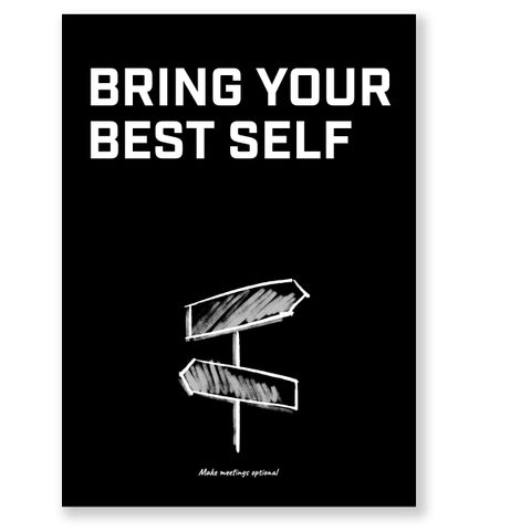 Meeting Mantra Poster: Bring Your Best Self