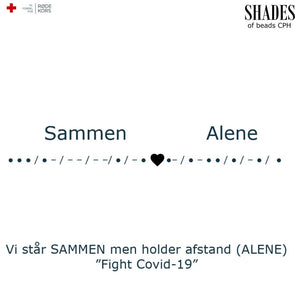 "Support Fight against Corona  - ""Sammen - Alene"" bracelet Silver"