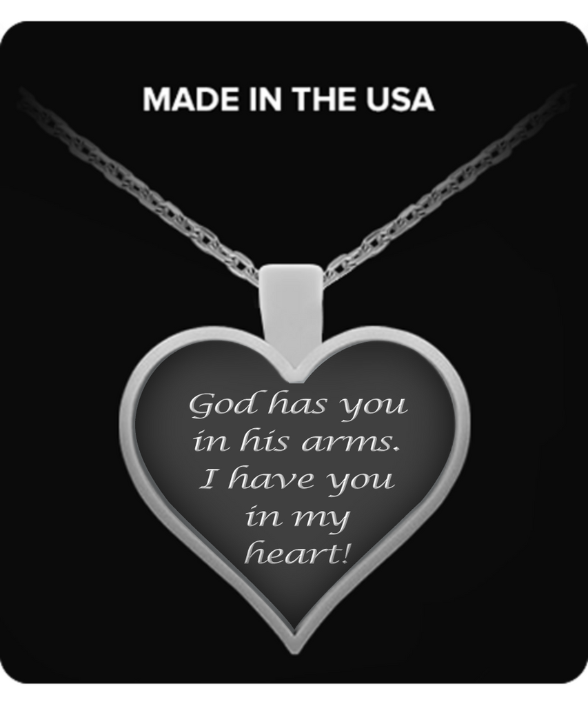 Sweetheart Heart Pendant Necklace – God Has You In His Arms I Have You in my Heart