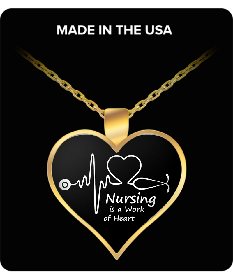 Nurse Heart Pendant Necklace – Nursing is a Work of Heart