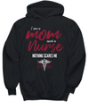 I Am A Mom and A Nurse Nothing Scares Me Shirt, Hoodie and Sweatshirt