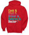 Cook & Maid & Driver & Referee & Doctor Shirt, Hoodie and Sweatshirt