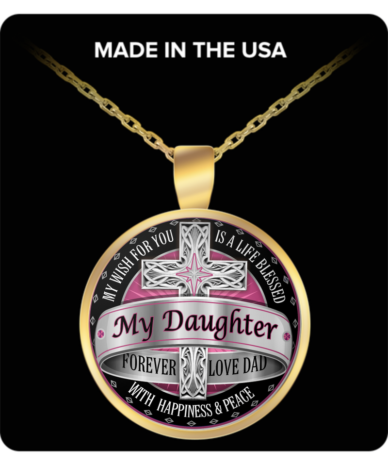 Daughter Round Pendant Necklace – My Daughter Forever Love Dad