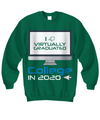 I Virtually Graduated College In 2020 Shirt, Hoodie and Sweatshirt