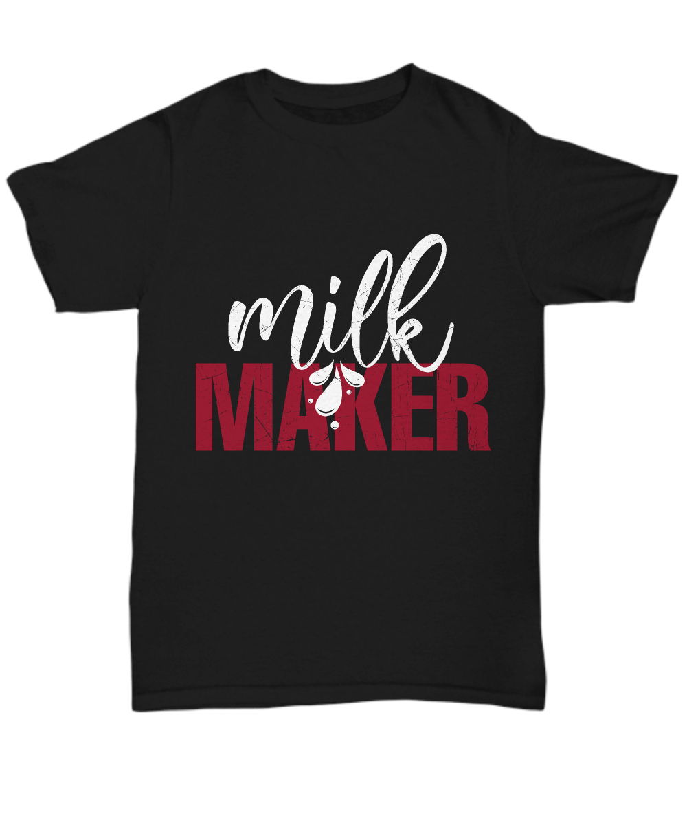 Milk Maker Shirt, Hoodie and Sweatshirt