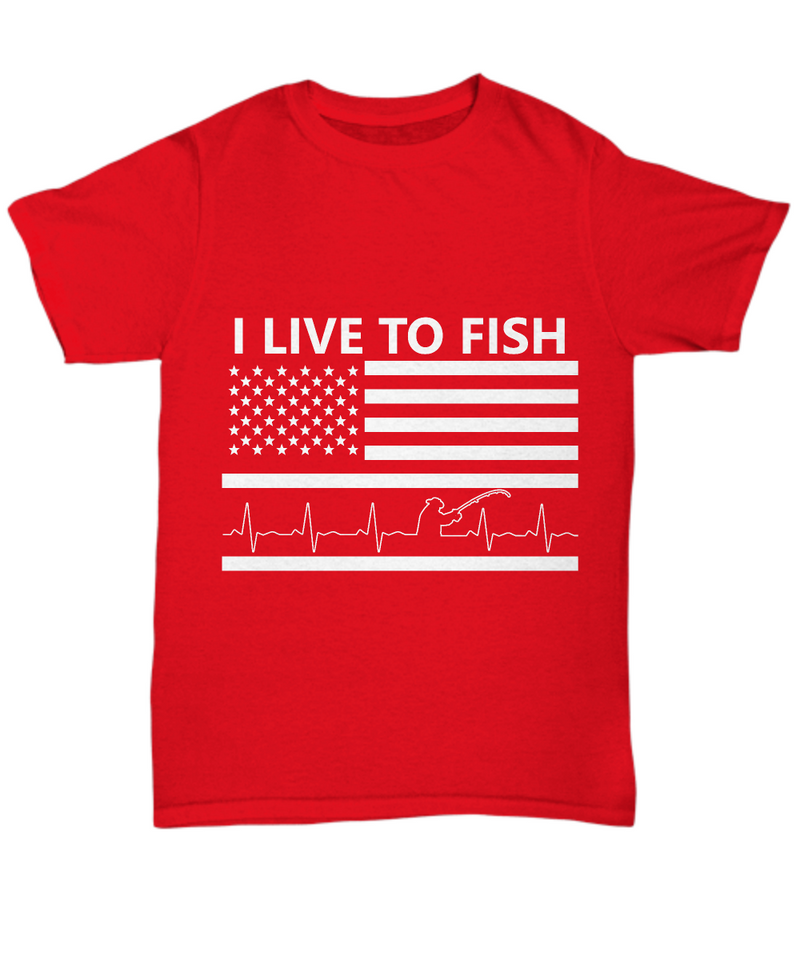 I Live To Fish Shirt, Hoodie and Sweatshirt