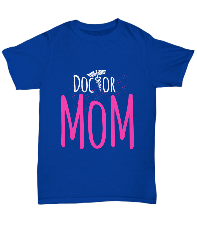 Doctor Mom Shirt, Hoodie and Sweatshirt