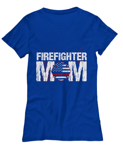Firefighter Mom Shirt, Hoodie and Sweatshirt