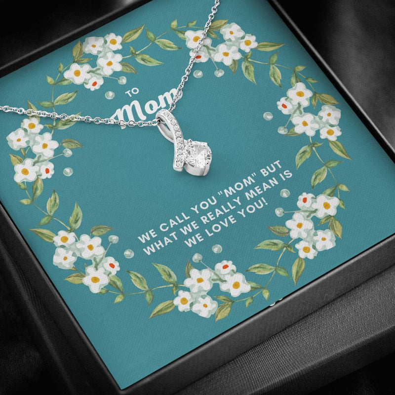 To Mom Alluring Beauty Necklace