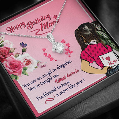 Happy Birthday Mom Alluring Beauty Necklace