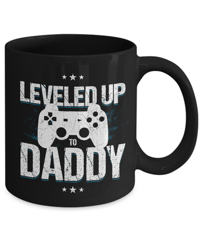 Leveled Up To Daddy Coffee Mug