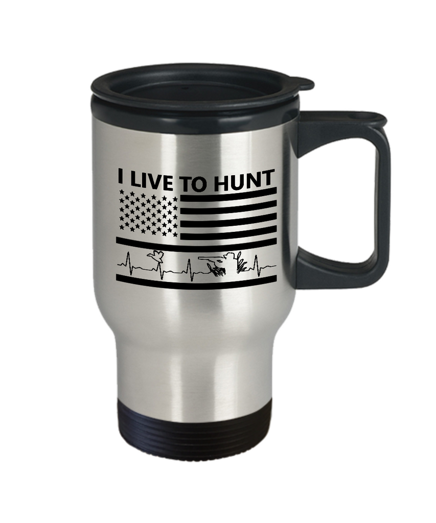 I Live To Hunt Travel Mug