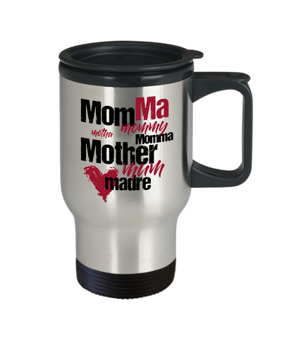 Different Mother Names Travel Mug
