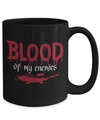 Halloween Coffee Mug - 11oz Coffee Mug - Blood Of My Enemies - Funny Ceramic Tea Cup For Men Women