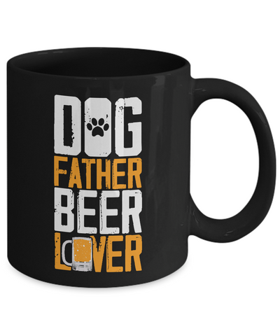 Dog Father Beer Lover Coffee Mug