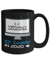 I Virtually Graduated-10th Grade In 2020 Coffee Mug