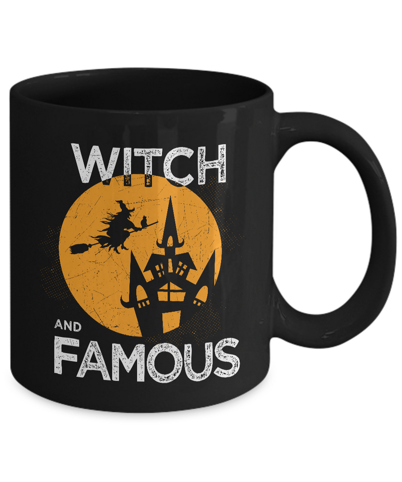 Witch Coffee Mugs - 11oz Coffee Mug - Witch and Famous - Funny Ceramic Tea Cup For Women