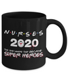 Nurses 2020 The One Where They Became Superheroes