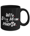 Wife. Dog Mom. Nurse. Coffee Mug
