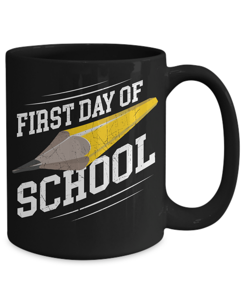 First Day Of School Coffee Mug