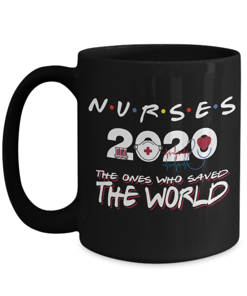 Nurses 2020 The Ones Who Saved The World Coffee Mug