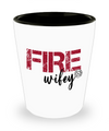 Fire Wifey Shot Glass