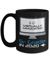 I Virtually Graduated-5th Grade In 2020 Coffee Mug
