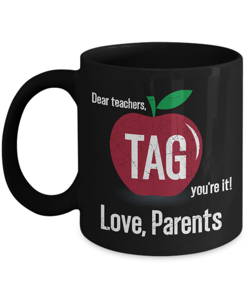 Dear Teacher Tag Youre It Coffee Mug