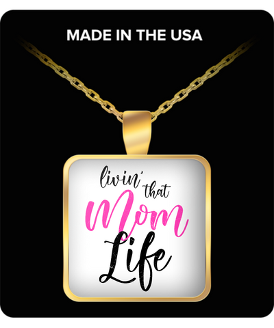 Mom Square Pendant Necklace - Livin That Mom Life Necklace