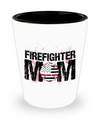 Firefighter Mom Shot Glass