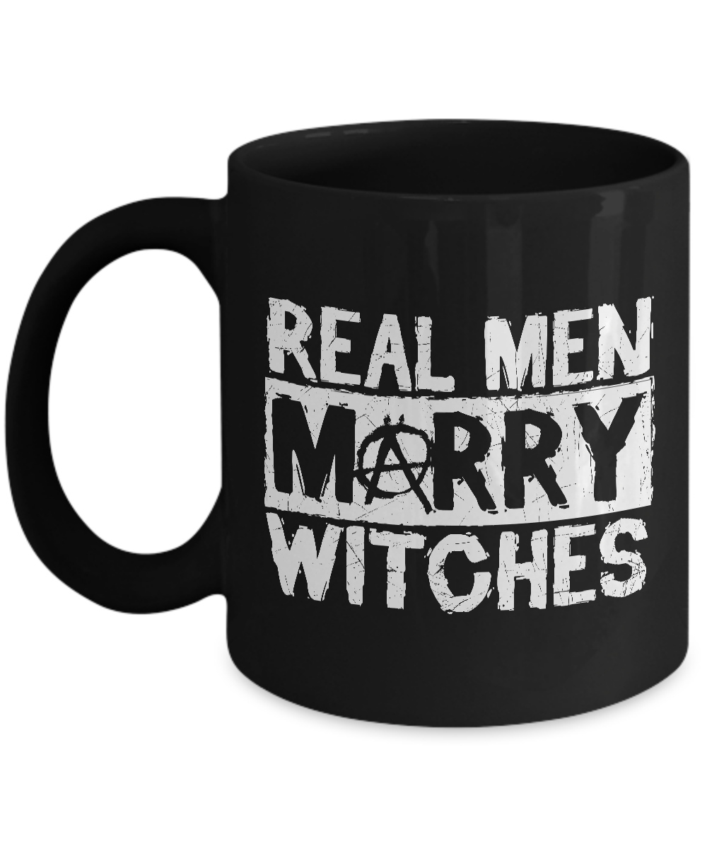 Witch Mug - 11oz Coffee Mug - Real Men Marry Witches - Funny Ceramic Tea Cup For Men