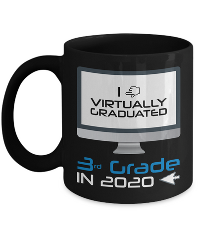I Virtually Graduated-3rd Grade In 2020 Coffee Mug