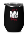 Just a Mama and Her Boys Wine Glass